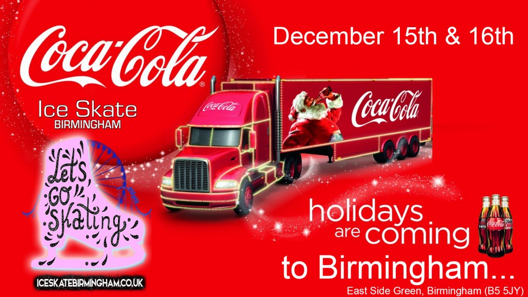 Coca Cola Christmas Truck at Ice Skate Birmingham 2018